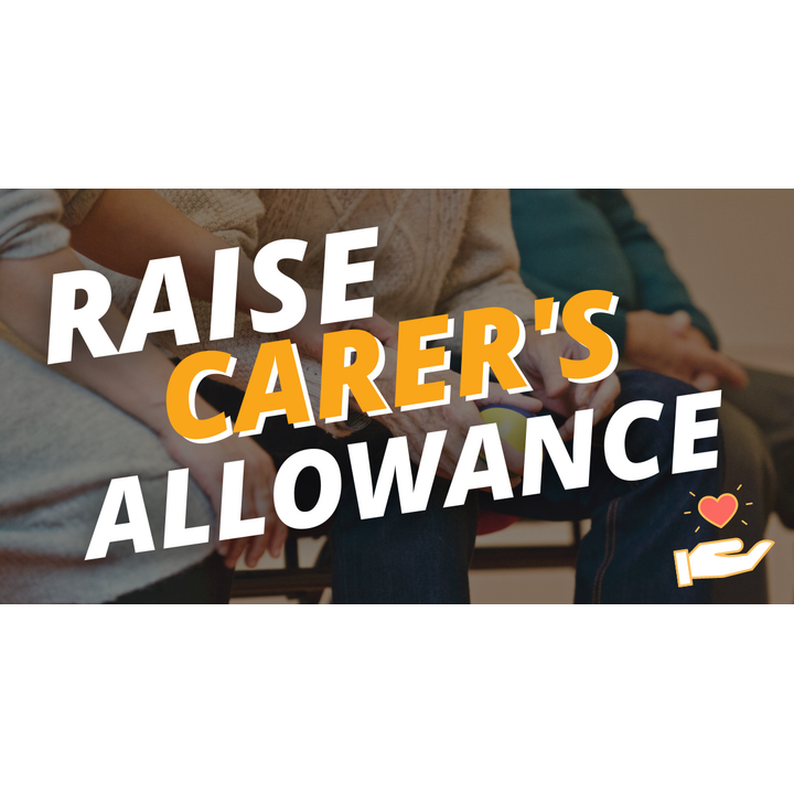Lib Dems' campaign to raise carer's allowance